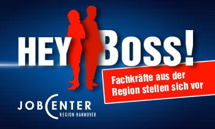 Hey Boss! Die Initiative vom Jobcenter Region Hannover gemeinsam mit Radio Hannover
